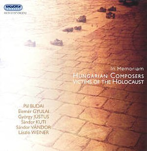 In Memoriam: Hungarian Composers, Victims Of The Holocaust - Image: In Memoriam Hungarian Composers