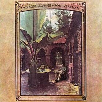 For Everyman - Image: Jackson Browne For Everyman