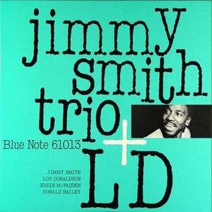 Jimmy Smith Trio + LD - Image: Jimmy Smith Trio + LD