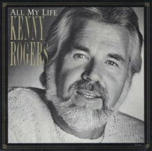 Kenny Rogers All My Life single cover.png