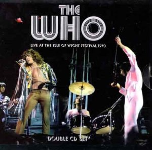 Live at the Isle of Wight Festival 1970 (The Who album) - Image: Live at the Isle of Wight Festival 1970