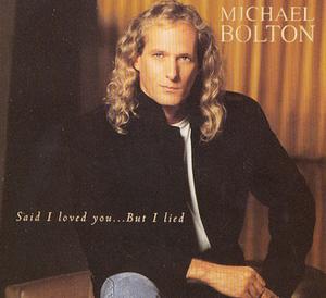 Said I Loved You...But I Lied - Image: MB Said I Loved You single cover