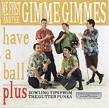 Me First and the Gimme Gimmes - Have a Ball cover.jpg