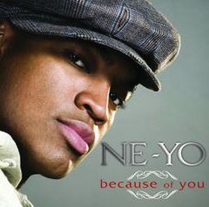 Because of You (Ne-Yo song) - Image: Ne yo Because of You Cover 3