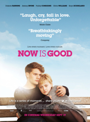 Now Is Good - Theatrical release poster