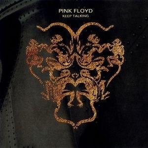 "Keep Talking - Image: Pink Floyd ""Keep Talking"" (Promotional single)"