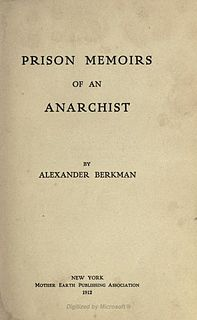<i>Prison Memoirs of an Anarchist</i> book by Alexander Berkman