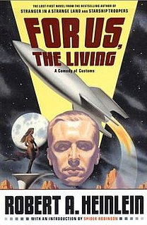 <i>For Us, the Living</i> Science fiction novel by Robert A. Heinlein