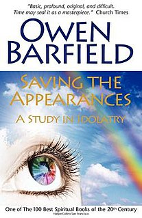 <i>Saving the Appearances: A Study in Idolatry</i> book by Owen Barfield
