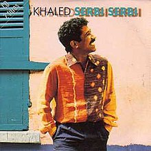 serbi serbi cheb khaled