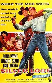 <i>Silver Lode</i> (film) 1954 film by Allan Dwan