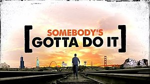 Somebody's Gotta Do It - Image: Somebodys Gotta Do It Debutlogo
