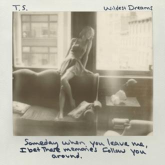 Wildest Dreams (Taylor Swift song) - Image: Taylor Swift Wildest Dreams (Official Single Cover)