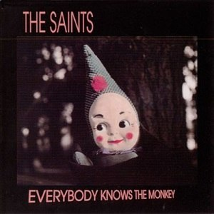 Everybody Knows the Monkey - Image: The Saints Everybody Knows The Monkey