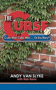<i>The Curse: Cubs Win! Cubs Win! Or Do They?</i> book by Andy Van Slyke