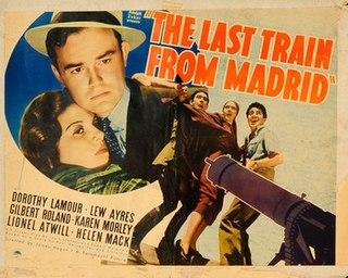 <i>The Last Train from Madrid</i> 1937 film by James P. Hogan