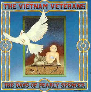 The Days of Pearly Spencer (album) - Image: The Vietnam Veterans The Days of Pearly Spencer
