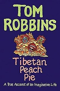 <i>Tibetan Peach Pie</i> book by Tom Robbins