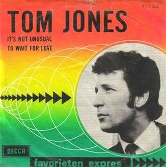 It's Not Unusual - Image: Tom Jones It's Not Unusual