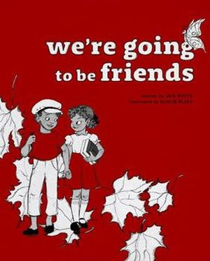 We're Going to Be Friends - Image: WAGTBF children's book
