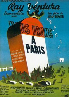 <i>We Will All Go to Paris</i> 1950 film by Jean Boyer