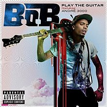 B.o.B - Play the Guitar (2012).jpg