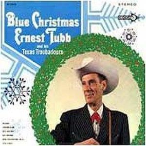Blue Christmas (Ernest Tubb album) - Image: Blue Christmas Ernest Tubb