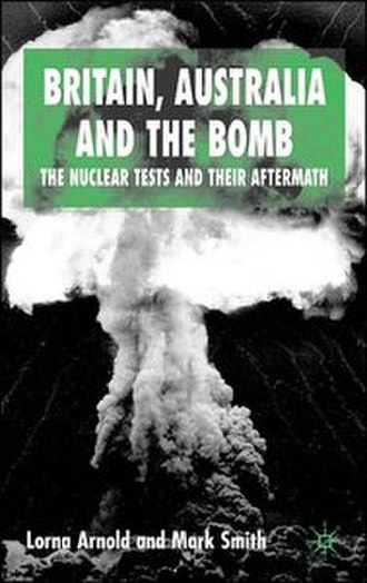 Britain, Australia and the Bomb - Image: Britain, Australia and the Bomb