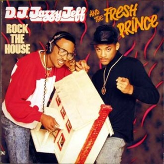 Rock the House (album) - Image: DJ Jazzy Jeff and The Fresh Prince Rock The House