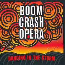 Dancing in the Storm (Album) von Boom Crash Opera.jpg