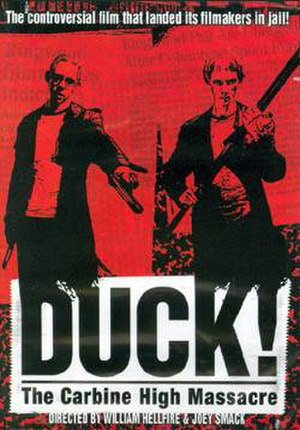 Duck! The Carbine High Massacre - DVD cover