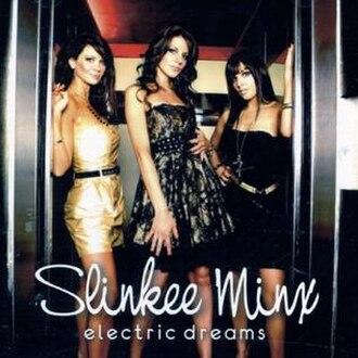 Slinkee Minx - Image: Electricdreams