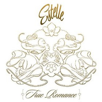 True Romance (Estelle album) - Image: Estelle True Romance