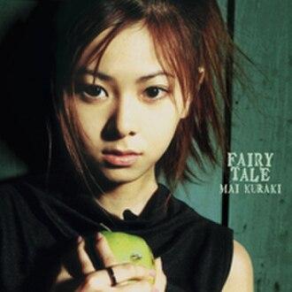 Fairy Tale (Mai Kuraki album) - Image: Fairy Tale (Mai Kuraki album)