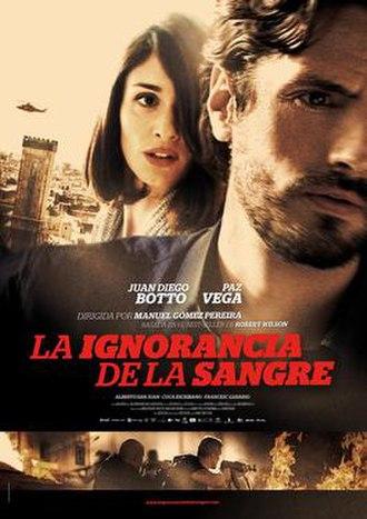 La ignorancia de la sangre - Film poster