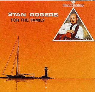 <i>For the Family</i> 1983 studio album by Stan Rogers