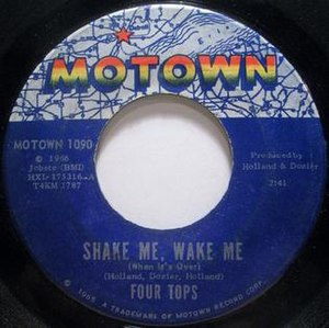 "Shake Me, Wake Me (When It's Over) - Image: Four Tops ""Shake Me, Wake Me (When It's Over)"""