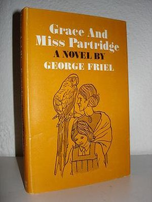 George Friel - 1st edition of Grace and Miss Partridge
