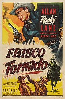 <i>Frisco Tornado</i> 1950 film by R. G. Springsteen