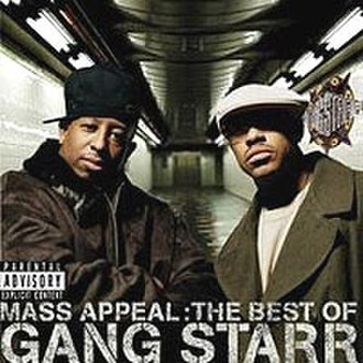 Mass Appeal: the Best of Gang Starr - Image: Gang Starr Mass Appeal Bestof Gang Starr