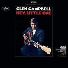 Glen Campbell Hey Little One album cover.jpg