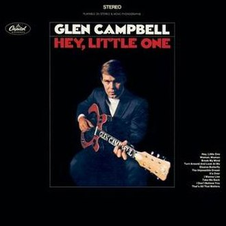 Hey Little One - Image: Glen Campbell Hey Little One album cover
