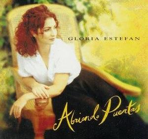 Abriendo Puertas (Gloria Estefan album) - Image: Gloria Estefan Abriendo Puertas