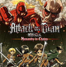 Attack on Titan: Humanity in Chains - Wikipedia