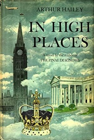 In High Places (Hailey novel) - First edition (publ. Doubleday)