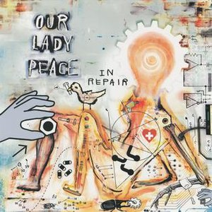 In Repair (Our Lady Peace song) - Image: In Repair (Our Lady Peace single cover art)