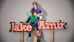 Jake and Amir - Jake and Amir title-card