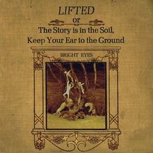 Lifted or The Story is in the Soil, Keep Your Ear to the Ground (Front Cover).png