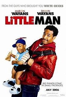 <i>Little Man</i> (2006 film) 2006 film by Keenen Ivory Wayans