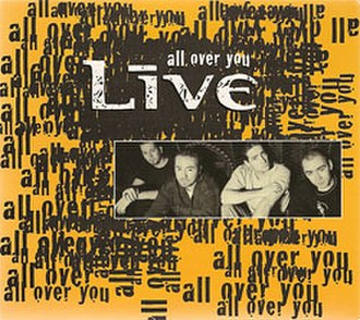 All Over You (Live song) - Image: Live All Over You 2